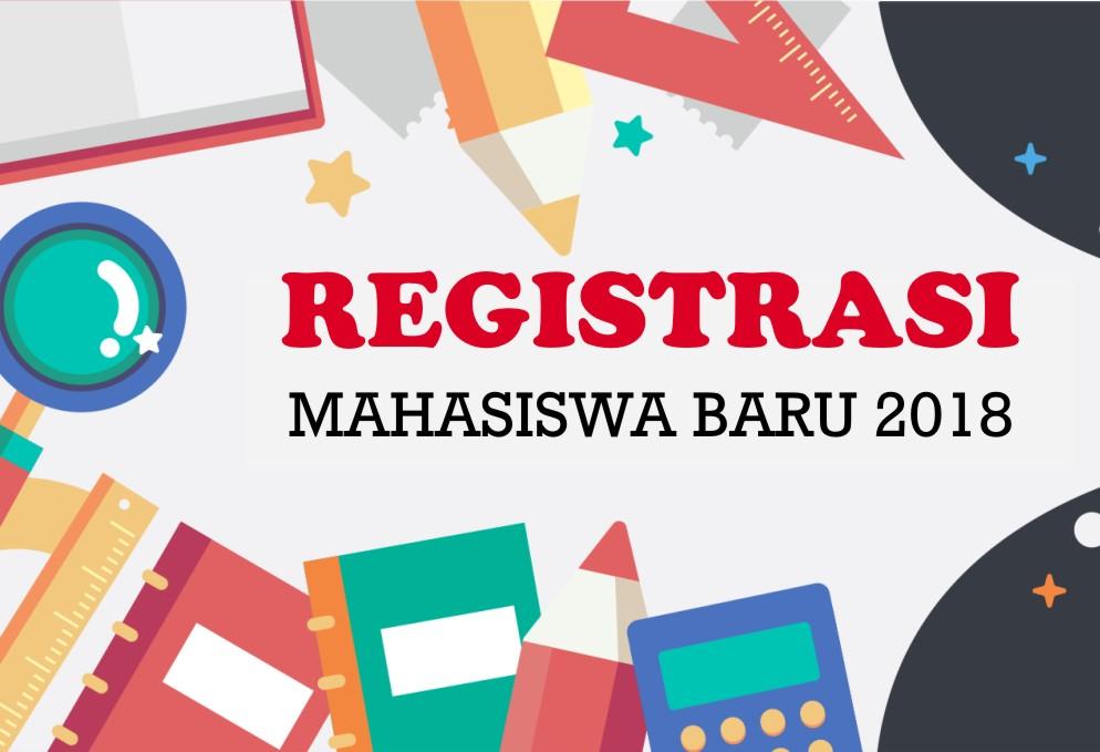 Registrasi Mahasis Baru 2018